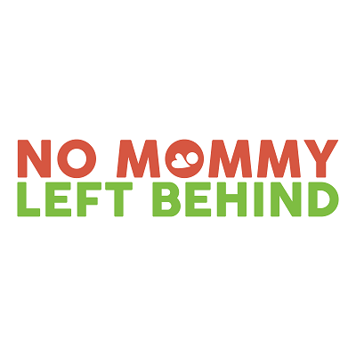 No Mommy Left Behind